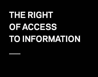 The right of access to information