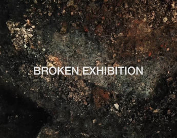 Broken exhibition